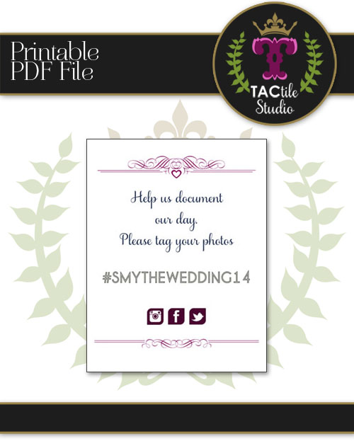 Custom Wedding / Party Hashtag Sign Printable